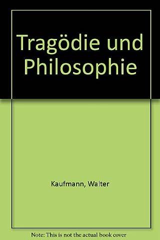 Tragödie und Philosophie (Einheit der Gesellschaftswissenschaften)