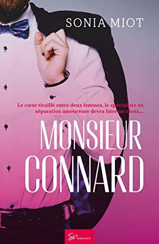 Monsieur Connard: Romance