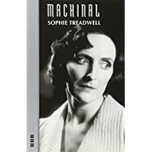 Machinal (NHB Modern Plays) (Royal National Theatre)