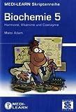 MEDI-LEARN Skriptenreihe: Biochemie 5
