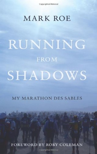 Running from Shadows: ...My Marathon des Sables