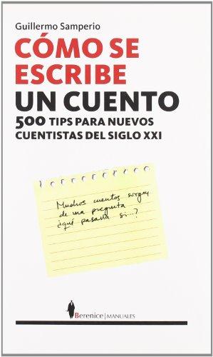 Como se escribe un cuento / How to Write a Story por Guillermo Samperio
