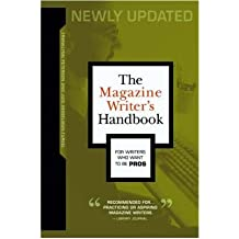 [(The Magazine Writer's Handbook)] [Author: Franklynn Peterson] published on (March, 2006)