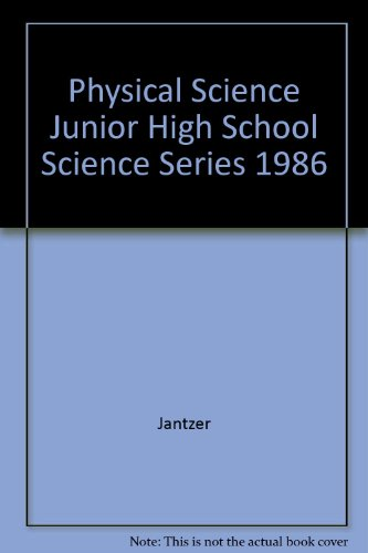 Physical Science Junior High School Science Series 1986