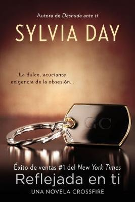 [( Reflejada en Ti = Reflected in You (Crossfire Novels) (Spanish) By Day, Sylvia ( Author ) Paperback Mar - 2013)] Paperback