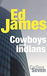 Cowboys and Indians (DC Scott Cullen Crime Series Book 7) (English Edition)
