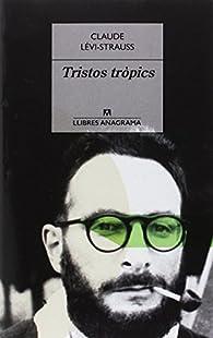 Tristos tròpics par Claude Lévi-Strauss