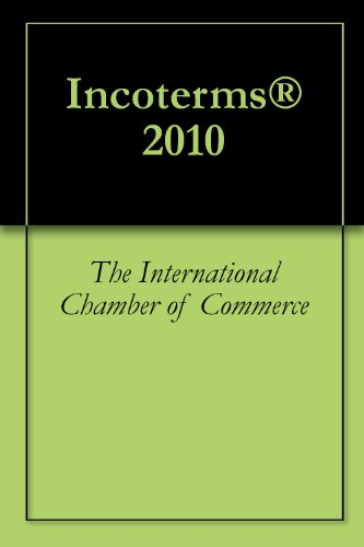 Incoterms® 2010 (English Edition) eBook: The International