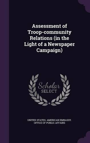 Assessment of Troop-community Relations (in the Light of a Newspaper Campaign)