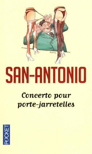 Concerto pour porte-jarretelles par SAN-ANTONIO