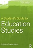 A Student's Guide to Education Studies (English Edition)