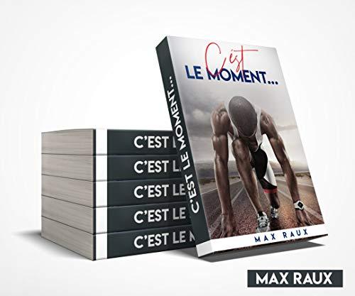 Couverture du livre C'est le moment...