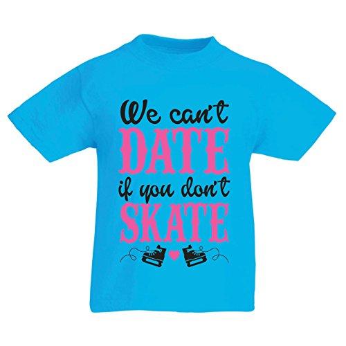 lepni.me T-shirt pour enfants Pas de patin, pas de date - cool citations cadeau, citations de rencontres drôles (12-13 years Bleu clair Multicolore)