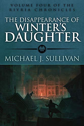 The Disappearance of Winter's Daughter (Riyria Chronicles)