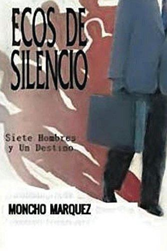 Ecos de Silencio por moncho marquez