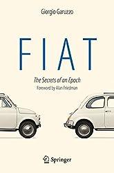 Fiat, I Segreti Di Un'epoca: The Secrets of an Epoch