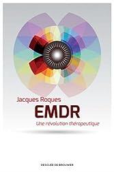 EMDR: Une révolution thérapeutique