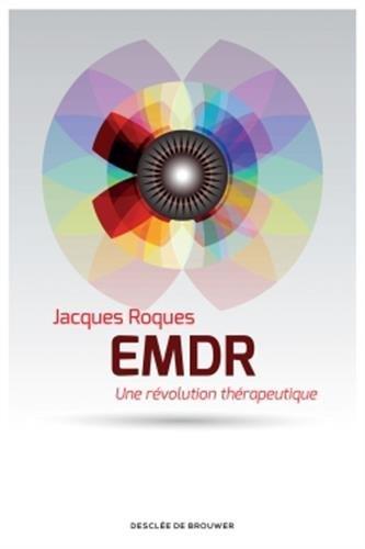 EMDR: Une rvolution thrapeutique