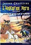 L'unicorno nero. Ombre sulla terra
