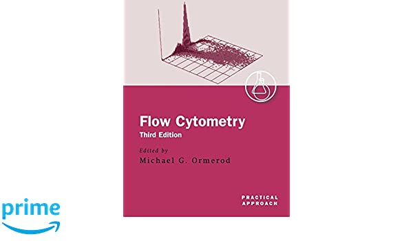 Flow Cytometry: A Practical Approach (Practical Approach