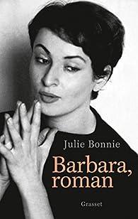 Barbara, roman  par Julie Bonnie