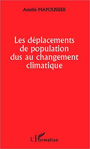 Les déplacements de population dus au c...