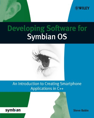 Developing Software for Symbian OS: An Introduction to Creating Smartphone Applications in C++ (Symbian Press Book 37) (English Edition) Symbian Os-smartphones