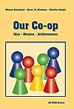 Our Co-op: Idea -Mission - Achievements