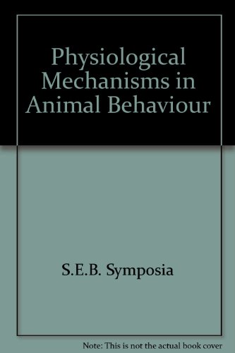 Symposia of the Society for Experimental Biology IV, Physiological Mechanisms in Animal Behaviour par S.E.B. Symposia
