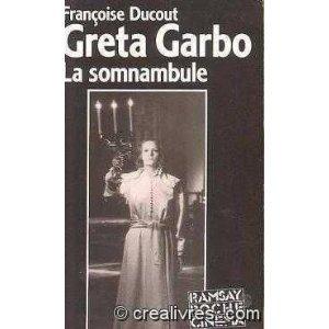 Greta Garbo, la somnambule