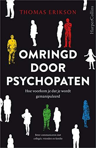 Omringd door psychopaten (Dutch Edition)