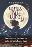 Lire le livre fille qui avait lune gratuit
