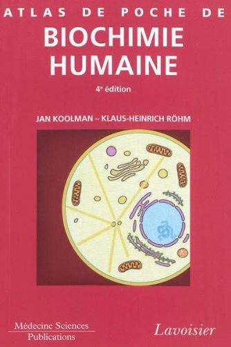 Atlas de poche de biochimie humaine par Jan Koolman, Klaus-Heinrich Röhm
