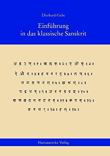 Einführung in das klassische Sanskrit: Lehrbuch mit Übungen