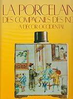 La Porcelaine des Compagnies des Indes à Décor Occidental de Marie-Florine Bruneau