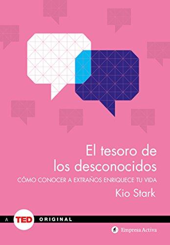 El Tesoro de Los Desconocidos por Kio Stark
