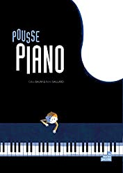 Pousse piano : Ou la symphonie des nouveaux mondes