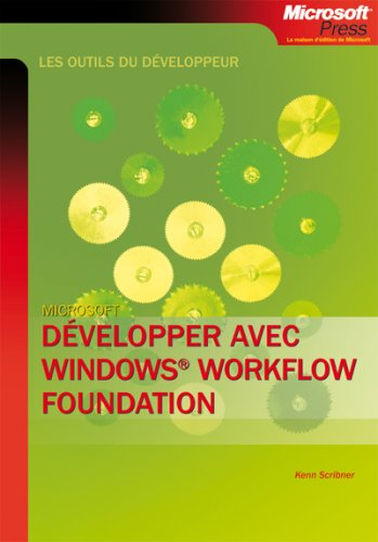 Développer avec Windows Workflow Foundation