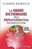 Le grand dictionnaire de la métamédecine - Format Kindle - 9782813220059 - 19,99 €