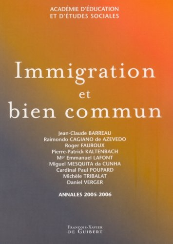 Immigration et bien commun par Jean-Claude Barreau
