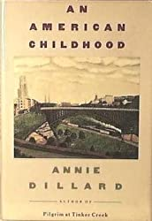 An American Childhood by Annie Dillard (1987-01-01)