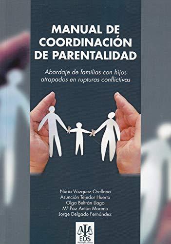 Manual de Coordinación de Parentalidad (Psicología Jurídica) por N. VAZQUEZ ORELLANA