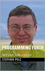 Programming Forth: Version July 2016