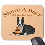 Boston Terrier Share a Beer Gifts Mouse Pad 18×22 cm