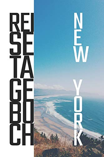 Preisvergleich Produktbild New York Reisetagebuch: zum Selberschreiben / Mit Packliste,  Hotelbewertung für den Urlaub / Reiseerinnerung für New York / Schreiben Sie Erinnerungen ... Reisebuch / Für den nächsten Trip ins Ausland
