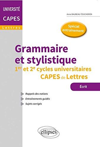 Grammaire et Stylistique CAPES Lettres