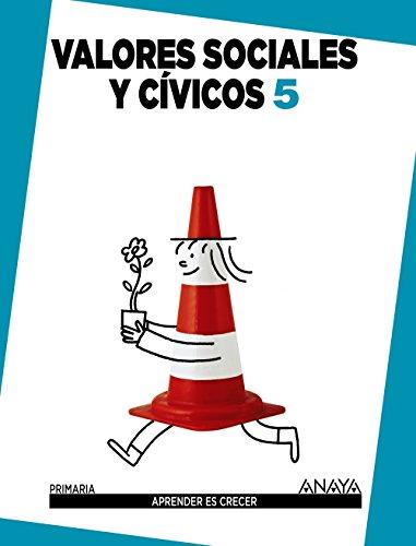 Valores Sociales y Cívicos 5. (Aprender es crecer) - 9788467850185 por Carmen Pellicer Iborra
