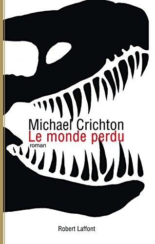 Le Monde perdu (02) par Michael CRICHTON