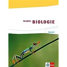 Markl Biologie / Schülerband Oberstufe: 11./12. Schuljahr