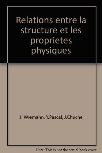 Reli - Relations entre la structure et les proprits physiques